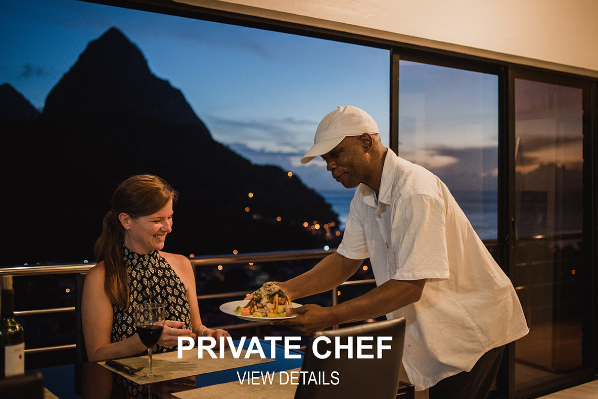 A St. Lucia Private Chef and Served by a dedicated host.